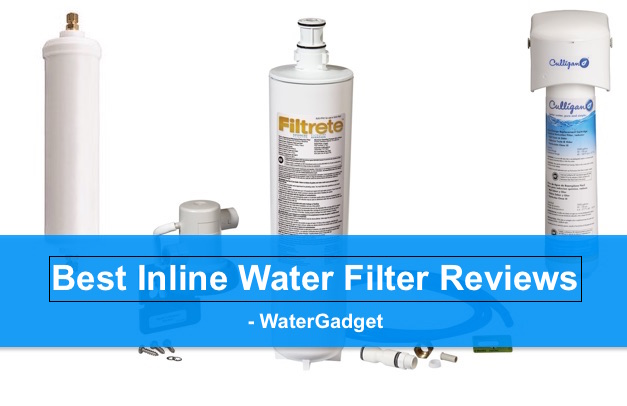 Best Inline Water Filter Reviews Complete Guide 2018
