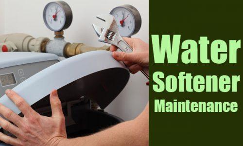 Water Softener Maintenance – Different Ways